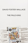 "David Foster Wallace's ""The Pale King"""