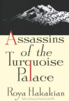 "Roya Hakakian's ""Assassins of the Turquoise Palace"""
