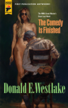 "Donald Westlake's ""The Comedy Is Finished"""