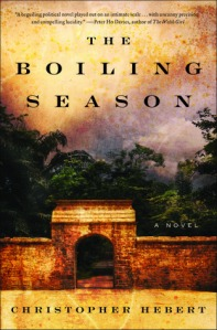 "Christopher Hebert's ""The Boiling Season"""