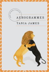 """Tania James's """"Aerogrammes"""""""