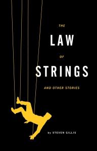 """Steven Gillis's """"The Law of Strings"""""""